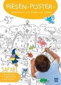Riesen-Poster-Stickerbuch zum Malen und Spielen - Safari