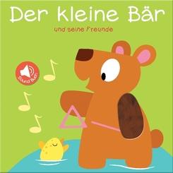 Mein Sound- und Fühlbuch - Der kleine Bär und seine Freunde