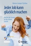 Jeder Job kann glücklich machen