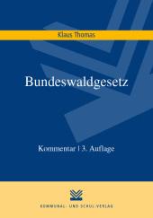Bundeswaldgesetz (BWaldG), Kommentar