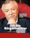 """""""Ich bin Bürgermeister und nicht Gott"""""""