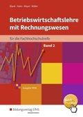 Betriebswirtschaftslehre mit Rechnungswesen für die Fachhochschulreife, Ausgabe Nordrhein-Westfalen: Schülerband; .2