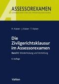 Die Zivilgerichtsklausur im Assessorexamen - Bd.2