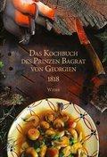 Das Kochbuch des Prinzen Bagrat von Georgien 1818