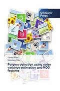 Forgery detection using noise variance estimation and HOG features