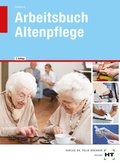 Arbeitsbuch Altenpflege