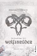 Die Eiswolf-Saga: Wolfsbrüder