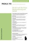 Prokla: Die EU nach der Krise: Neuformierung und Zerfall; 192