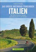 Das große Motorrad-Tourenbuch Italien