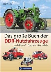 Das große Buch der DDR-Nutzfahrzeuge