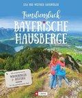 Familienglück Bayerische Hausberge