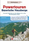 Powertouren Bayerische Hausberge