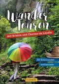 Wandertouren mit Schirm und Charme im Ländle