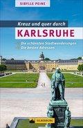 Kreuz und quer durch Karlsruhe