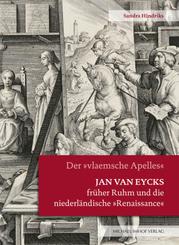 """Jan van Eycks früher Ruhm und die niederländische """"Renaissance"""""""