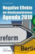 Negative Effekte der Arbeitsmarktreform Agenda 2010