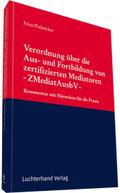 Verordnung über die Aus- und Fortbildung von zertifizierten Mediatoren -ZMediatAusbV-