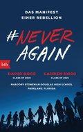 #Never Again - Das Manifest einer Rebellion
