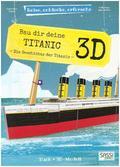 Bau dir deine Titanic 3D