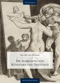 Die Ausbildung von Künstlern und Dilettanti