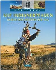 Auf Indianerpfaden durch den Westen der USA