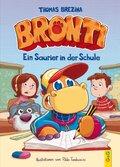Bronti - Ein Saurier in der Schule