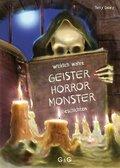 Wirklich wahre Geister-, Horror-, Monster-Geschichten