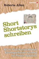 Short-Shortstorys schreiben - Kürzestgeschichten schreiben