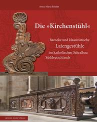 """Die """"Kirchenstühl"""""""