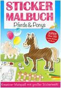 Stickermalbuch Pferde & Ponys
