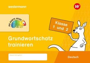 Die Bunte Reihe Deutsch - Grundwortschatz trainieren Klasse 1 und 2