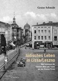 Jüdisches Leben in Lissa/Leszno