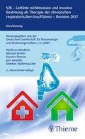 S2k-Leitlinie nichtinvasive und invasive Beatmung als Therapie der chronischen respiratorischen Insuffizienz