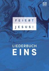 Feiert Jesus!, Liederbuch 1; BAND 1 - Bd.1