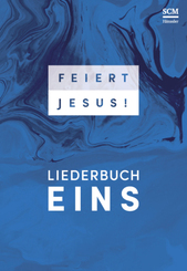 Feiert Jesus!, Liederbuch 1 - Ringbuch - Bd.1