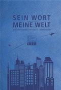 Bibelausgaben: Sein Wort - meine Welt, Elberfelder Bibel, Kunstleder; Brockhaus