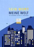 Bibelausgaben: Sein Wort - meine Welt - Elberfelder Bibel; Brockhaus