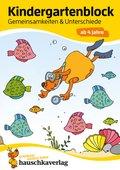 Kindergartenblock - Gemeinsamkeiten & Unterschiede