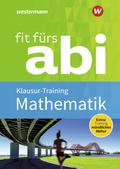 Fit fürs Abi: Mathematik Klausur-Training