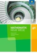 Mathematik Neue Wege SII, Ausgabe 2017 Niedersachsen: Qualifikationsphase gA Grundkurs: Arbeitsheft mit Lösungen