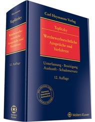 Wettbewerbsrechtliche Ansprüche und Verfahren