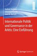 Internationale Politik und Governance in der Arktis: Eine Einführung