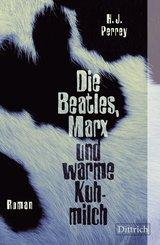 Die Beatles, Marx und warme Kuhmilch