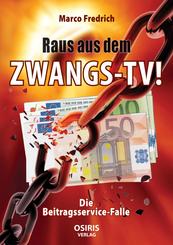Raus aus dem Zwangs-TV !