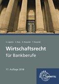 Wirtschaftsrecht für Bankberufe