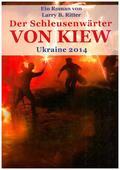 Der Schleusenwärter von Kiew, Ukraine 2014