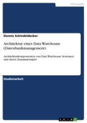Architektur eines Data Warehouse (Datenbankmanagement)