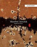 Manfred Jürschik - Aspekte der Natur