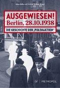 Ausgewiesen! Berlin, 28.10.1938