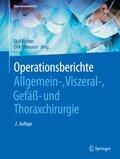 Operationsberichte Allgemein-, Viszeral- , Gefäß- und Thoraxchirurgie